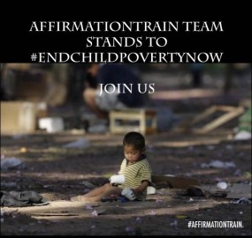 #AffirmationTrain Team Stands To #EndChildPovertyNow