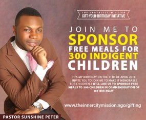 Join me to Gift free meals to 300 Indigent children.