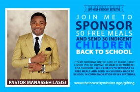 Sponsoring 30 Indigent Children Back to School and 50 Free Meals