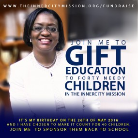 Join me to gift Education to forty needy children in the InnerCity Mission