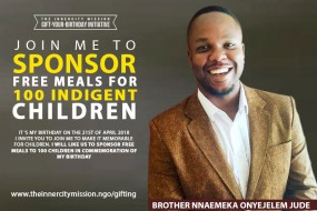 JOIN ME TO SPONSOR FREE MEALS FOR 100 INDIGENT CHILDREN