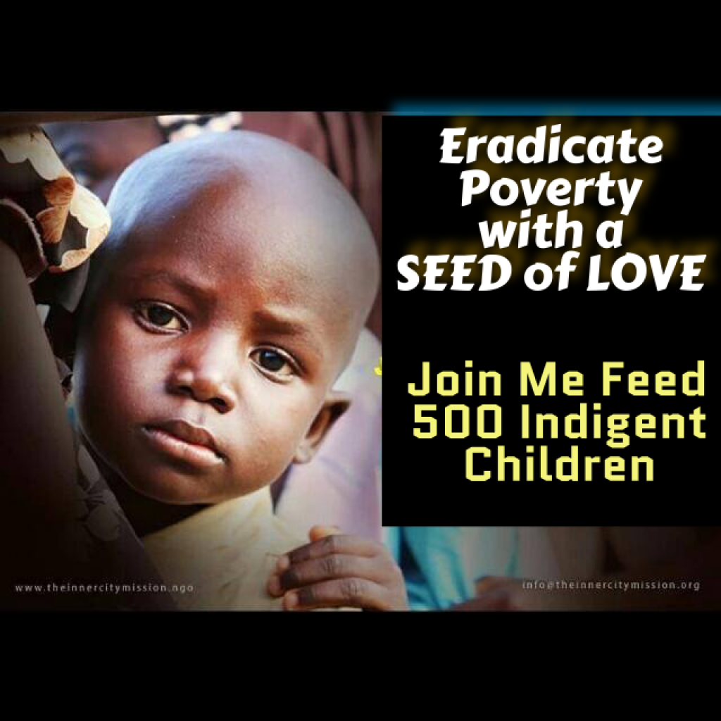 Eradicate Poverty by Sponsoring 500meals Today